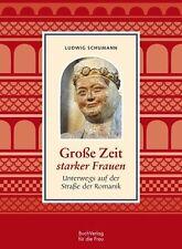 Große Zeit starker Frauen von Ludwig Schumann (2016, Gebundene Ausgabe)