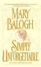 Simply Unforgettable Bk. 1 by Mary Balogh (2006, Paperback)