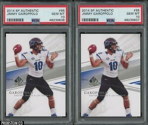 Investor Lot Of (2) 2014 SP Authentic #95 Jimmy Garappolo RC Rookie PSA 10
