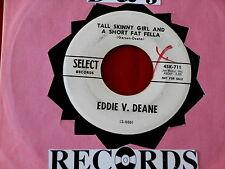 EDDIE V DEANE~ TALL SKINNY GIRL AND A SHORT FAT FELLA~ PROMO~ SOME GOT ~ TEEN 45