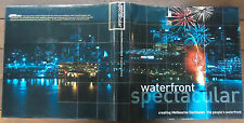 Waterfront Spectacular - Creating Melbourne Docklands - 2005 - 1st Ed