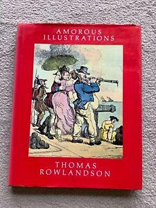 Bawdy art book: Amorous Illustrations, Thomas Rowlandson.1983. Erotic, Nude HB