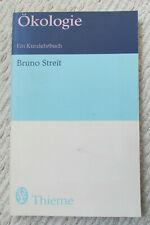 Bruno Streit. Ökologie. Ein Kurzlehrbuch. Thieme.