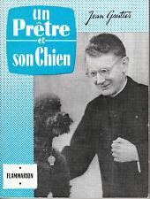 """Livre Ancien Récit """" Un Prêtre et son Chien - Jean Gautier  ( Book ) ( No 253 )"""