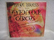 BAJA BRASS - PLAYS AVENTINE CIRCUS / LP / 1967 / SIGNED / LAKE OSWEGO