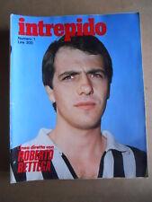 INTREPIDO n°1 1977 Roberto Bettega Juventus  [G549]