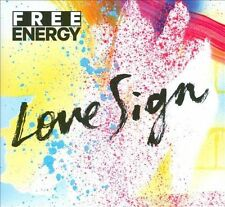 Love Sign, Free Energy, Very Good