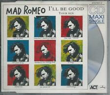 MAD ROMEO - I'll be good CDM 4TR GERMANY 1989