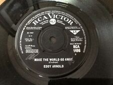 EDDY ARNOLD . MAKE THE WORLD GO AWAY / THE EASY WAY   . 1965