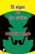 El Signo de Los Cuatro by Arthur Conan Doyle (2013, Paperback)