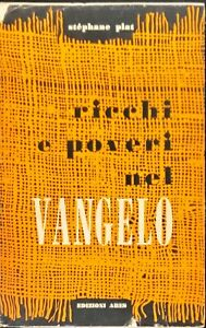 RICCHI E POVERI NEL VANGELO - STéPHANE PIAT - ARES 1958