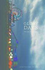 Flyover Fiction: Glory Days by Melissa Fraterrigo (2017, Paperback)