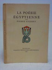 LA POÉSIE ÉGYPTIENNE - PIERRE GILBERT - 1943 - ÉGYPTOLOGIE