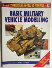 BASIC MILITARY VEHICLE MODELLING (VOLUME 3) Compendium Modelling SC