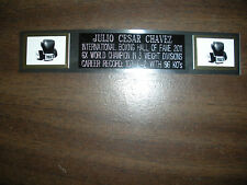 JULIO CESAR CHAVEZ (BOXING) NAMEPLATE FOR SIGNED GLOVES/TRUNKS/PHOTO DISPLAY