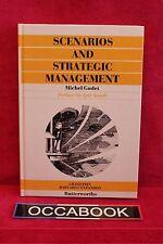 Scenarios and Strategic Management (Anglais) - Michel Godet