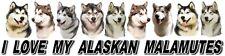 ALASKAN MALAMUTE Dog Car Sticker - I LOVE MY ALASKAN MALAMUTES - By Starprint