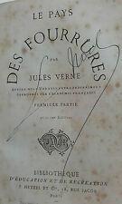 Verne  Verne, Jules  Le Pays Des Fourrures         Bibliothèque d' Édu   Hetzel