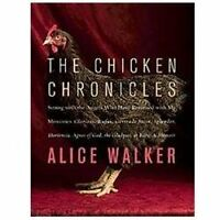 The Chicken Chronicles: Sitting with the Angels Who Have Returned with My Memor
