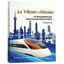 China Speed:China's High-Speed Rail (French Edition... | Buch | Zustand sehr gut