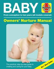 Haynes Baby Owners Nurture Manual Book (3rd edition) All Models Covered