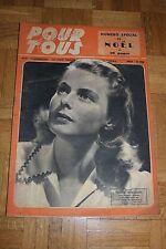Film pour Tous N°37 - 24 Décembre 1946 - Ingrid Bergman Spécial Noël