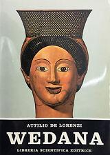 (Narrativa) A. De Lorenzi - WEDANA - LA VITA E LA STORIA DI ELENA - L.S.E. 1971