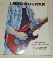 1973 Lead for the Guitar Improvisingfor Blues Country and Folk Diagrams & Notes