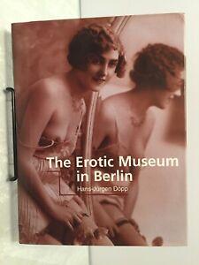 The Erotic Museum In Berlin Hardback Book By Hans-Jurgen Dopp