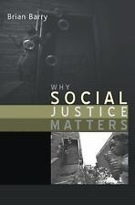 Why Social Justice Matters, Barry, Brian,0745629938, Book, Acceptable