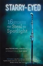 Starry-Eyed 16 Stories that Steal the Spotlight *Advanced Uncorrected Proof (Pb)