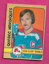1972-73 OPC WHA # 293 NORDIQUES JC TREMBLAY  HIGH # EX-MT CARD (INV# C2205)