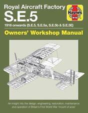 Royal Aircraft Factory S.E.5: 1916 onwards (S.E.5, S.E.5a, S.E.5b, S.E.5E) (Owne