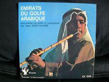 VINYL 45 T – FOLKLORE ARABE – A. ST HILAIRE : EMIRATS GOLFE ARABIQUE - ALVARES