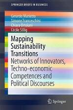Mapping sostenibilità transizioni: RETI di innovatori, TECNO-economiche.