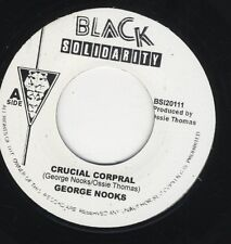 """George Nooks – Crucial Corporal UK 7"""" ROOTS MINT Black Solidarity """