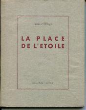 DESNOS : LA  PLACE DE L'ETOILE. EDITION ORIGINALE.