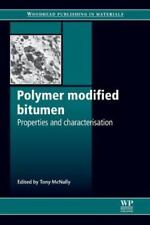 Polymer Modified Bitumen : Properties and Characterisation (2011, Paperback)