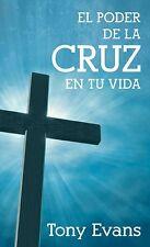 El poder de la cruz en tu vida (Spanish Edition)