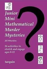 Junior Mini Mathematical Murder Mysteries Whieldon  Jill 9781907550812
