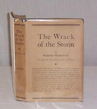 THE WRACK OF THE STORM, by Maurice Maeterlinck, 1916, First Edition! with DJ!