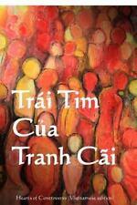 Trai Tim Cua Tranh Cai : Heart of Controversy (Vietnamese Edition) by Alice...