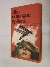 ALBA DI SANGUE Mickey Spillane Enrico Cicogna Garzanti 1970 libro romanzo storia