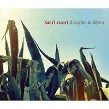 Sacri Cuori - Douglas & Dawn  CD Nuovo Sigillato