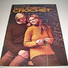 VINTAGE 1972 TEACH YOURSELF TO CROCHET PATTERN BOOK COLUMBIA-MINERVA #777