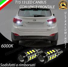 LAMPADE RETROMARCIA 13 LED T15 W16W CANBUS PER HYUNDAI IX35 6000K NO ERROR