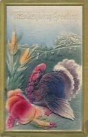 THANKSGIVING - Highly Embossed Turkey and Corn - 1912