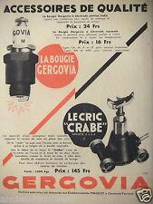 PUBLICITÉ 1932 GERGOVIA ACCESSOIRES DE QUALITÉ LA BOUGIE ET LE CRIC CRABE