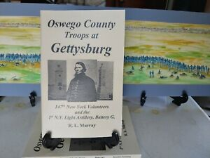 Oswego County at Gettysburg  147th NY Vols and 1st Art Battery G with 76th NY