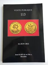 JEAN ELSEN COIN AUCTION CATALOG VENTE PUBLIQUE 113 JUN 2012 ANCIENTWORLD BLGIUM